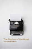 Decline of the Novel, The