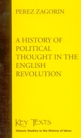 History of Political Thought in the English Revolution, A