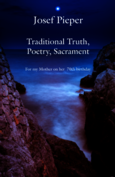 Traditional Truth, Poetry, Sacrament