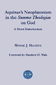 Aquinas's Neoplatonism in the Summa Theologiae on God