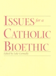 Issues for a Catholic Bioethic