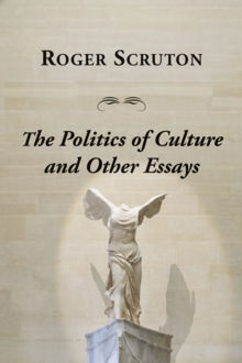 Politics of Culture and Other Essays, The