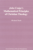 John Craige's Mathematical Principles of Christian Theology
