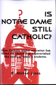 Is Notre Dame Still Catholic?