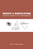 Insights and Manipulations