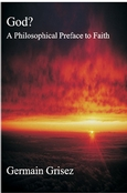 God? A Philosophical Preface to Faith