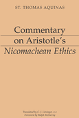 Commentary on Aristotle's <em>Nicomachean Ethics</em>