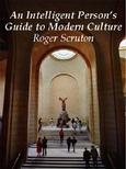 Intelligent Person's Guide to Modern Culture, An