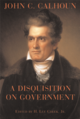 Disquisition on Government, A