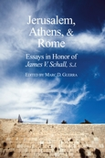 Jerusalem, Athens, and Rome