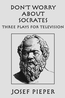 Don't Worry about Socrates