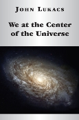 We at the Center of the Universe