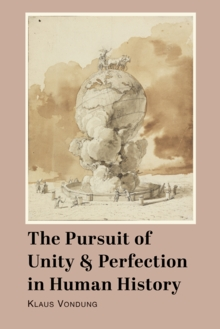 Pursuit of Unity and Perfection in Human History, The