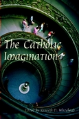Catholic Imagination, The