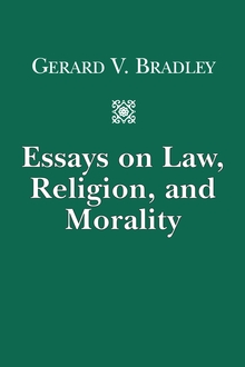 Essays on Law, Religion, and Morality